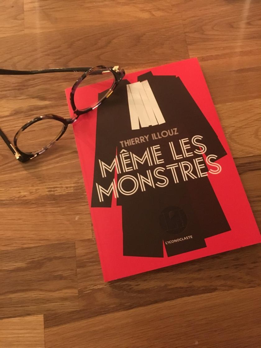 Même les Monstres, de Thierry Ilouz