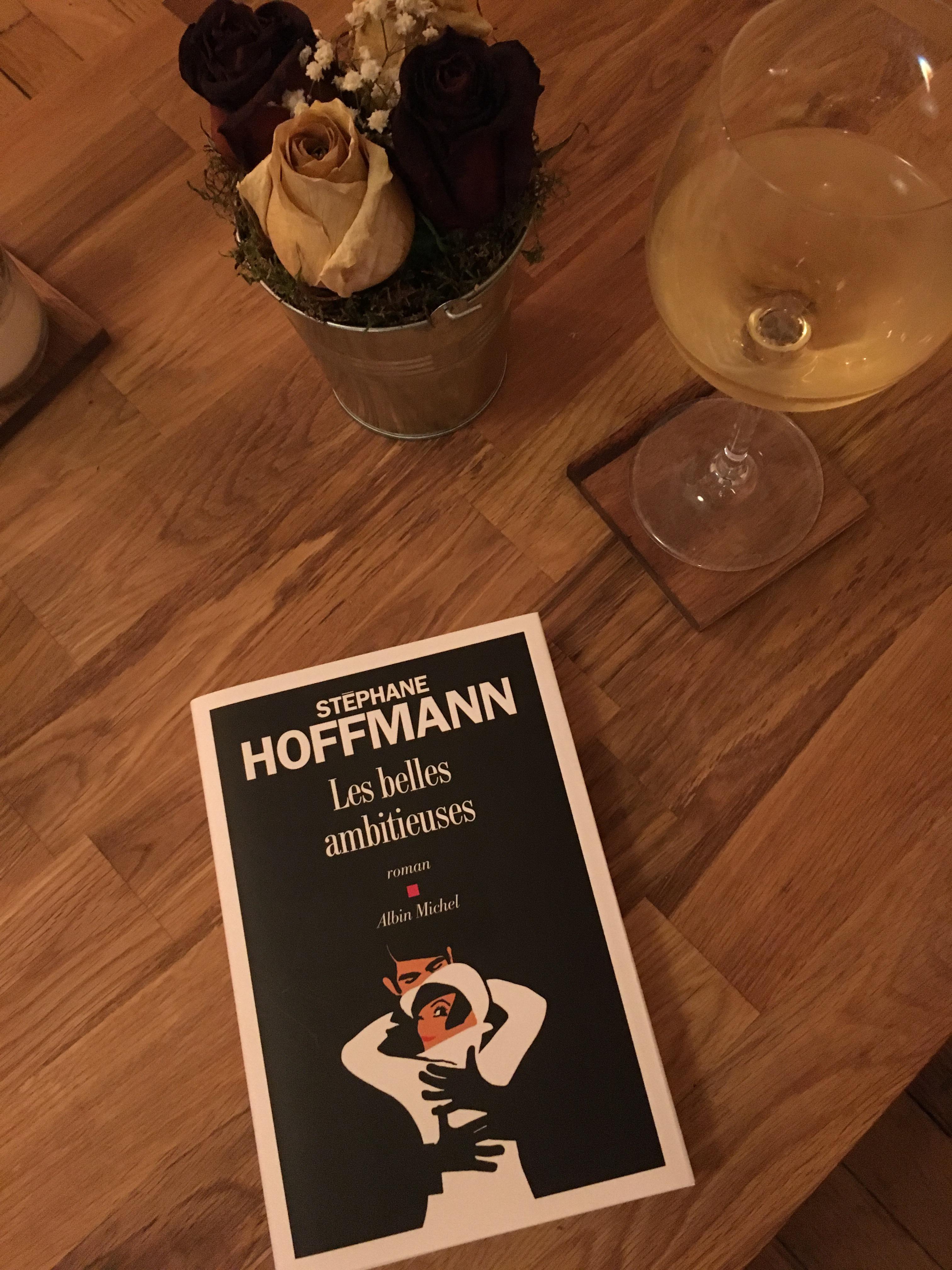 belles ambitieuses de Stéphane Hoffmann