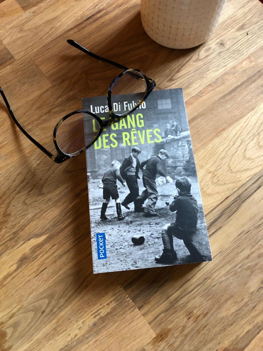 Le Gang des Rêves, de Luca Di Fulvio