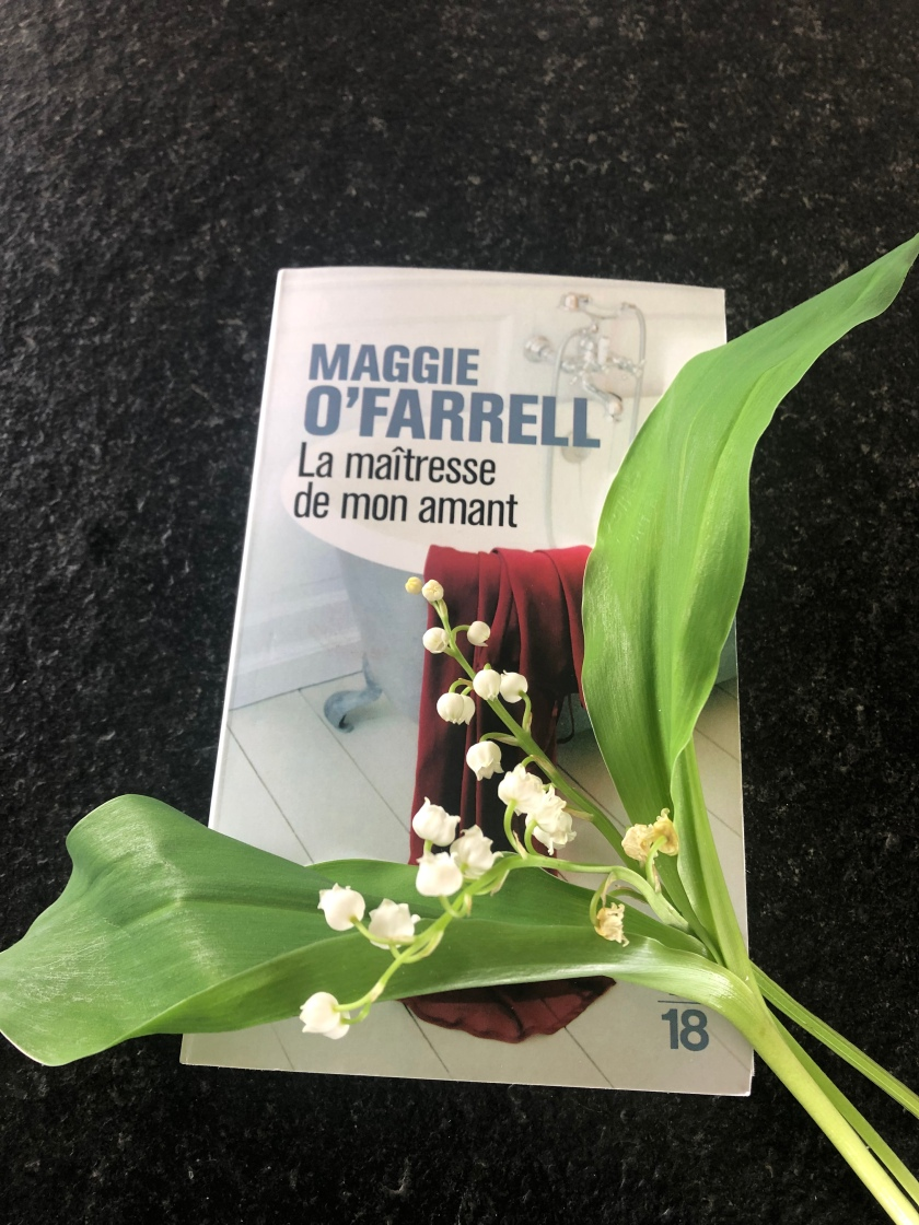 La maîtresse de mon amant, Maggie O'Farrell