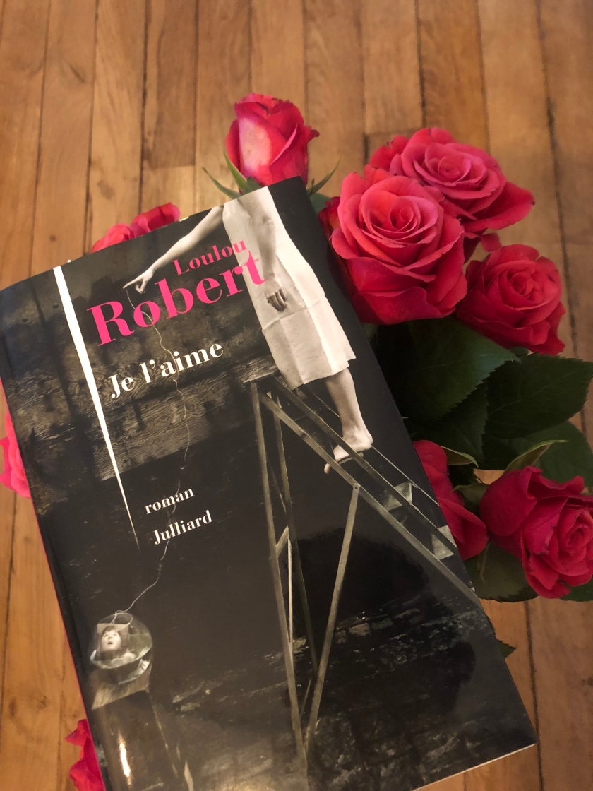Je l'aime, Loulou Robert