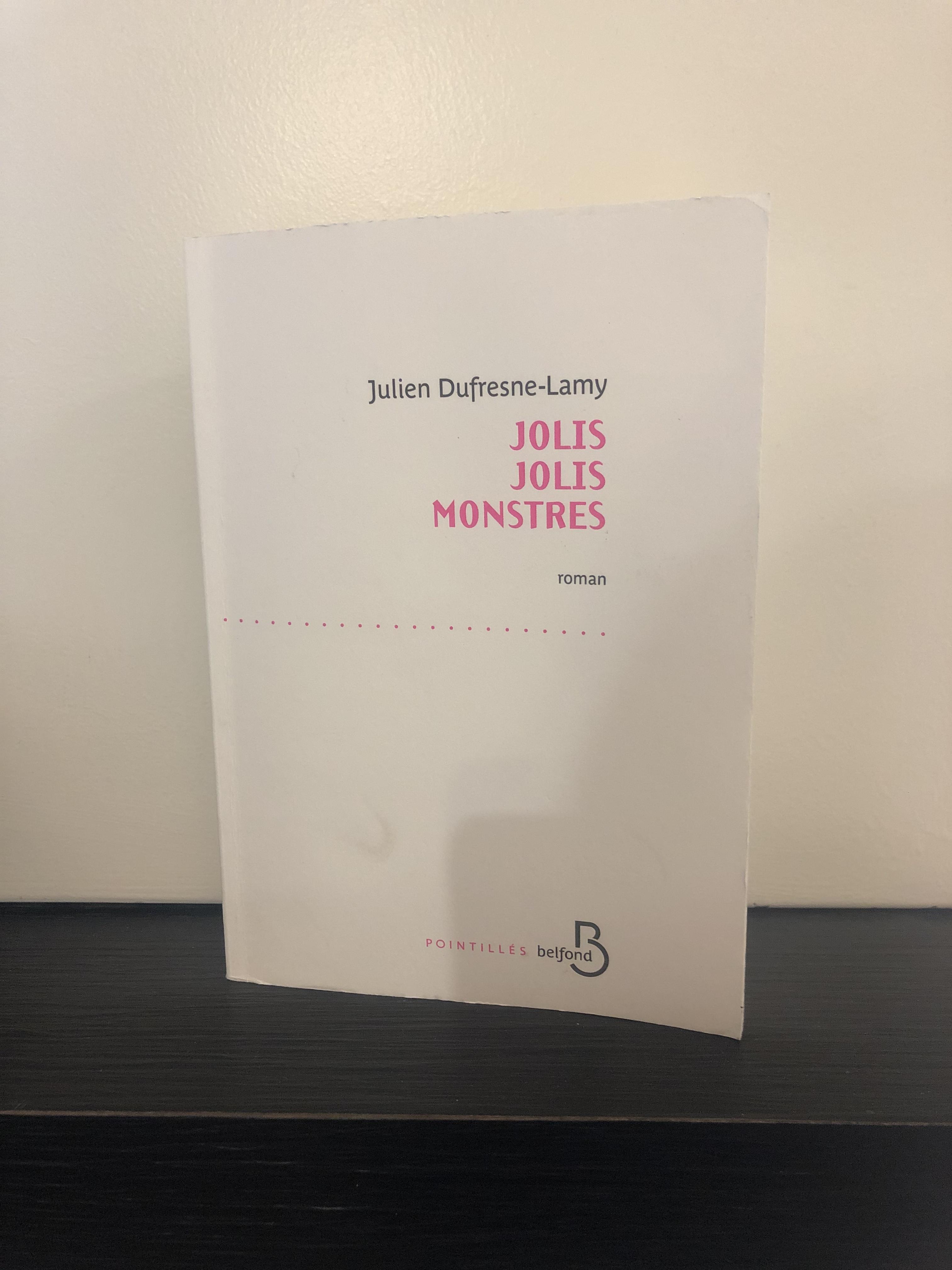 Jolis Jolis Monstres, Julien Dufresne-Lamy