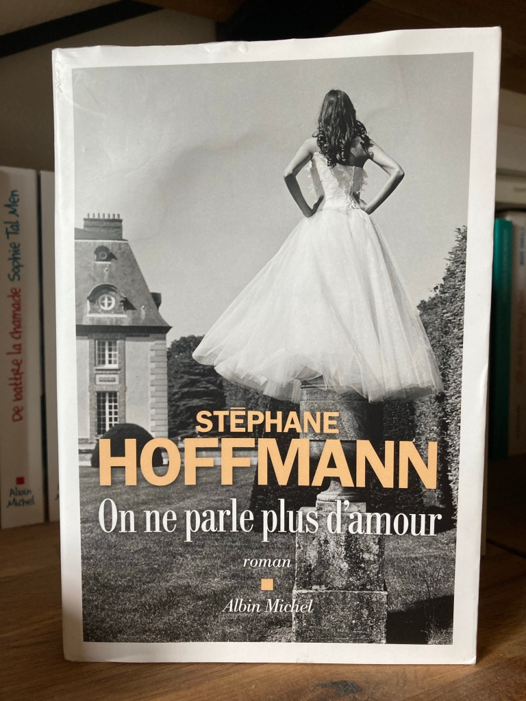 On ne parle plus d'amour, Stéphane Hoffman