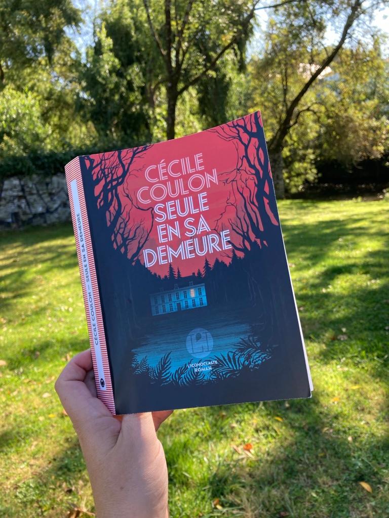 Seule en sa demeure, Cécile Coulon